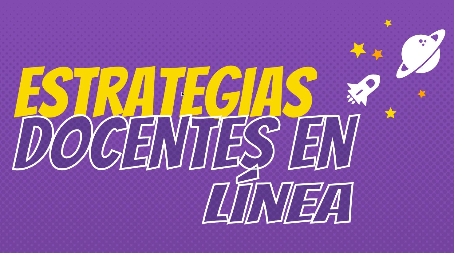 Estrategias docentes en línea